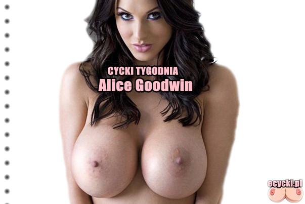 Alice Goodwin Cycki tygodnia wielkie cycki nago nagie piersi seksowna modelka Alice Goodwin big boobs nude busty girl sexy model tits naked ecycki - Alice Goodwin - cycki tygodnia:
