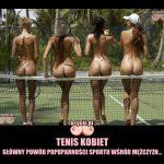 tenis kobiet mem glowny powod ogladania przez mezczyzn - nagie tenisistki - posladki sportsmenek - sportowe dziewczyny
